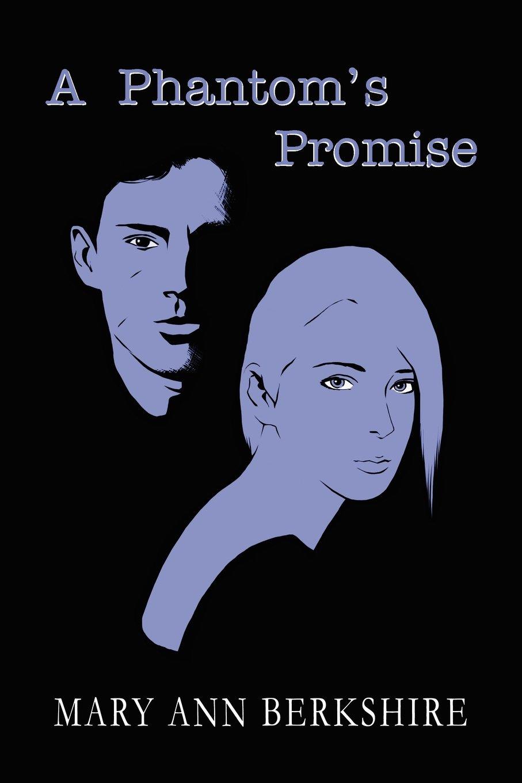 A Phantom's Promise