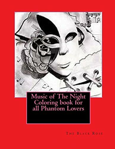 Music of The Night Coloring book