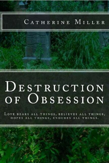 Destruction of Obsession