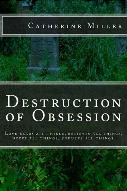 Destruction of Obsession