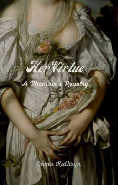Her Virtue: A Phantom's Revelry