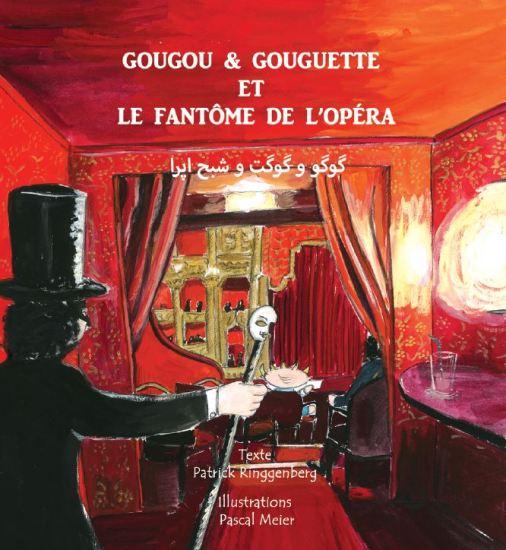 Gougou et Gouguette et le Fantôme de l'Opéra