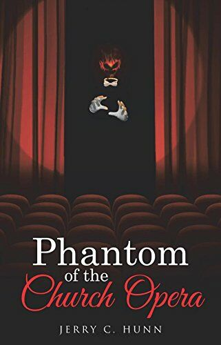 Phantom of the Church Opera