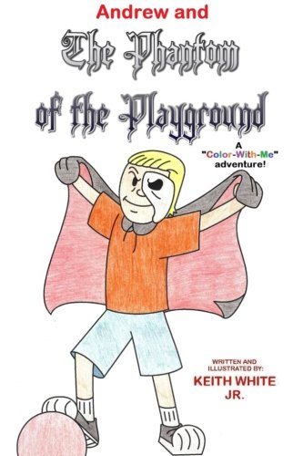 Andrew and The Phantom of the Playground