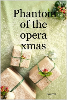 Phantom of the Opera Xmas
