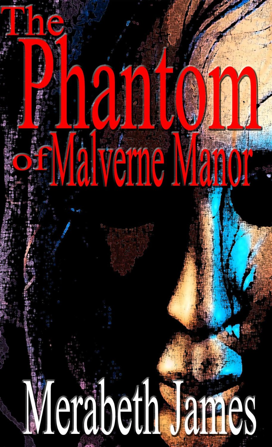 The Phantom of Malverne Manor