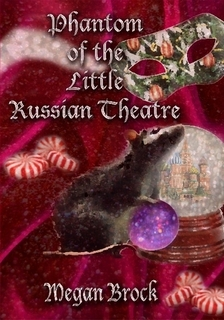The Phantom of the Little Russain Theatre