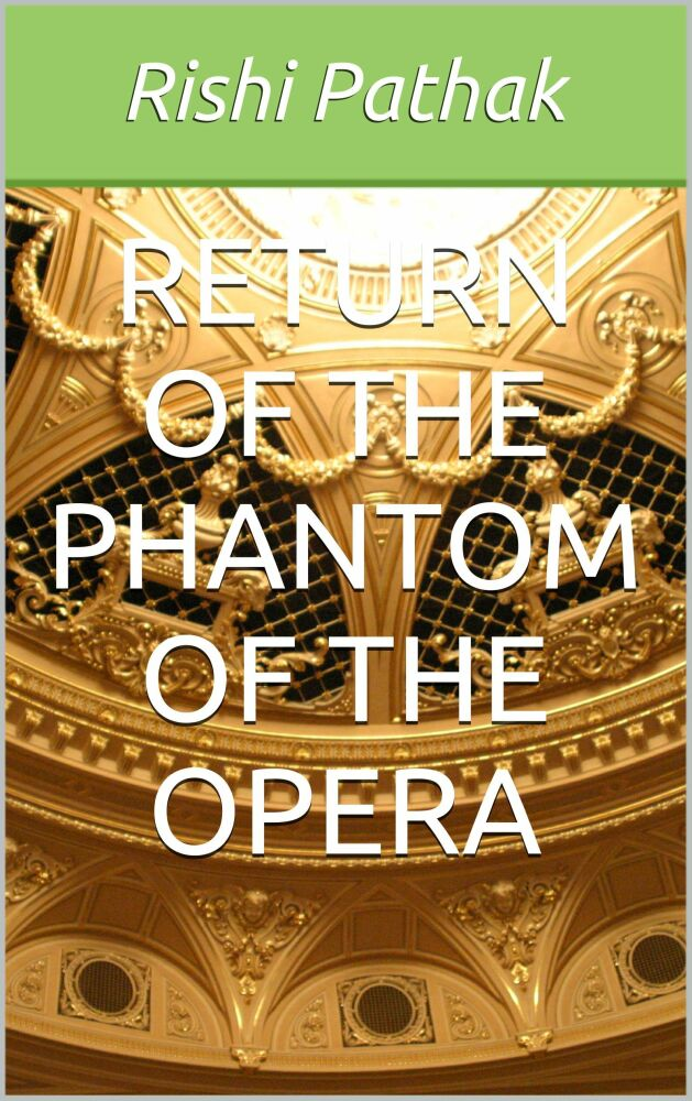 Return of the Phantom of the Opera