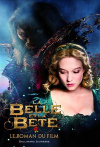 La Belle et la Bête: Le roman du film