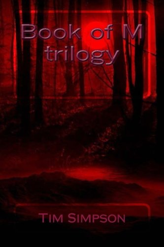 Book of M Trilogy