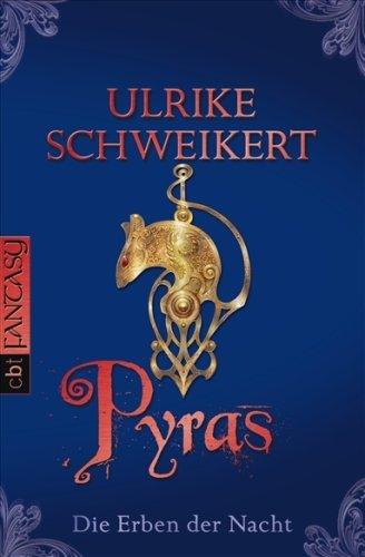 Die Erben der Nacht — Pyras