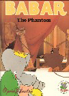 Babar and the Phantom