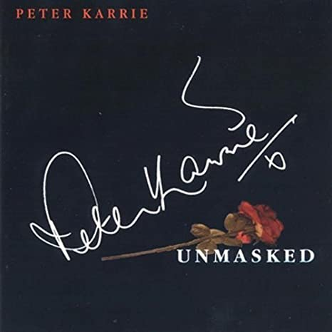Unmasked with Peter Karrie
