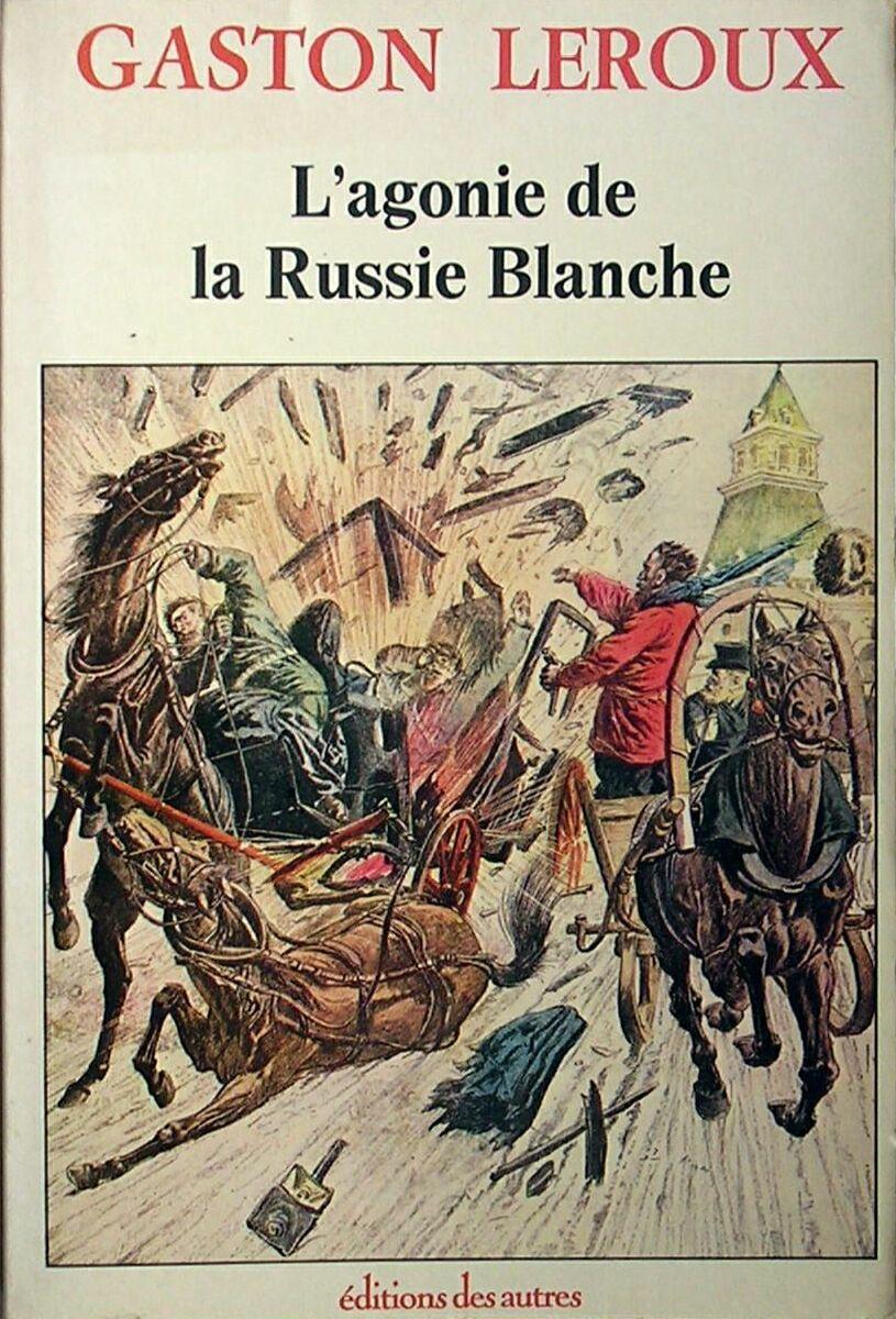 L'Agonie de la Russie Blanche
