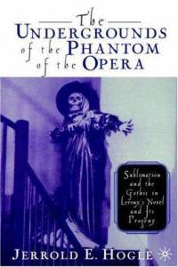 The Undergrounds of the Phantom of the Opera