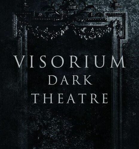Dark Theatre VISORIUM