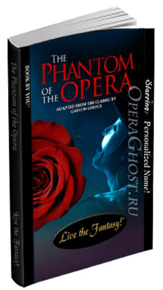Phantom of the Opera personalized edition