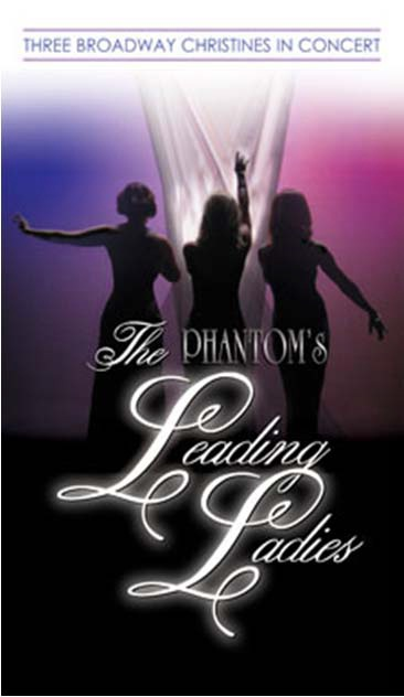 Phantom's Leading ladies